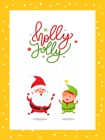 Holly Jolly greeting card with Santa Claus and Elf merrily jumping. New Year cartoon character Father frost and dwarf little helper leaping from joy, vector Ilustrace