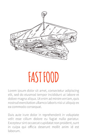 Fast food sandwich poster with text sample and monochrome sketch outline. Draft of toasted bread with cheese and meat tomato takeaway meal vector Ilustrace