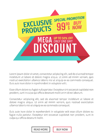 Exclusive products mega discount special promotion only one day buy now. Poster text sample with shop announcement. Saving money by shopping vector