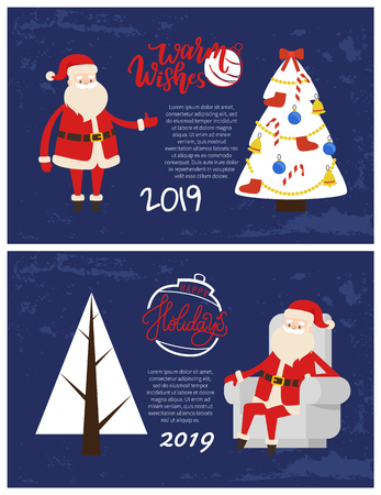 Happy Holidays and warm wishes lettering, greeting card Santa resting in armchair. Christmas and New Year 2019 postcards, Xmas tree. Vector decorated spruce