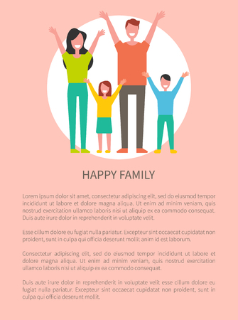 Happy family mother, father daughter and son greets everyone by hands up poster with text sample. Smiling parents and children together vector in circle