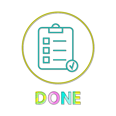 Done list of things to do. Checklist with places for putting confirmation mark. Paper page with text on clipboard isolated on vector illustration