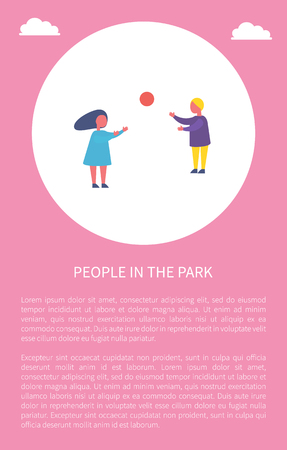 People in park poster two children playing with ball. Boy and girl spend time outdoors, vector su,,er sport activities, banner circle and place for text