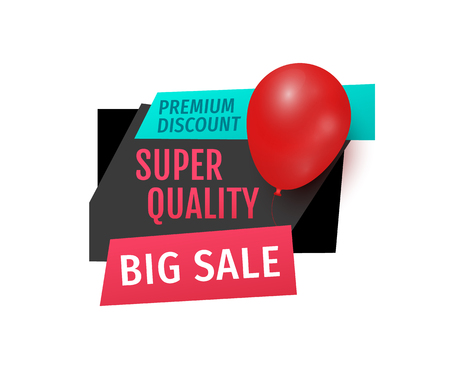 Premium discount, big sale of super quality products banner vector. Exclusive goods, label with inflatable ball balloon. Best price and clearance