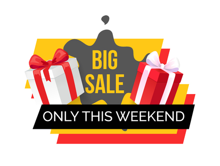 Big sale only this weekend shop sale banner isolated icon vector. Giftbox with ribbon, presents and gift in box. Special discounts and new offers Illusztráció