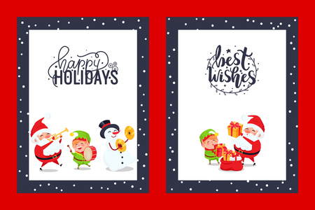 Happy holidays congratulation festive cards with Best Wishes. Vector characters of Snowman, Elf and Santa Claus with trumpet singing carols, put presents in bag Vectores