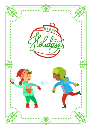 Happy holidays postcard in frame, children playing snowballs vector. Boy and girl plays winter games, kids wearing warm clothes having fun outdoors