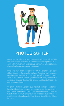 Young photographer with photo equipment. Man holding digital camera and tripod, cases for lenses on belt, heavy backpack vector page poster text sample Çizim