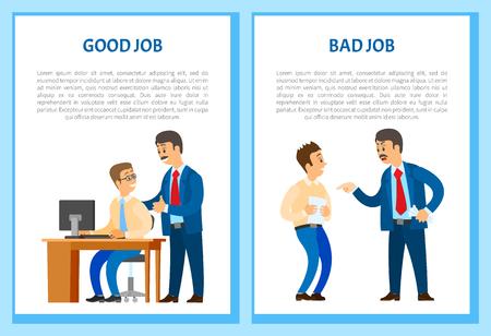Bonnes et mauvaises affiches de travail, chef de la direction en colère contre un employé de bureau, criant à l'homme vecteur. Patron louant un nouvel employé pour une tâche bien faite, des échantillons de texte Vecteurs