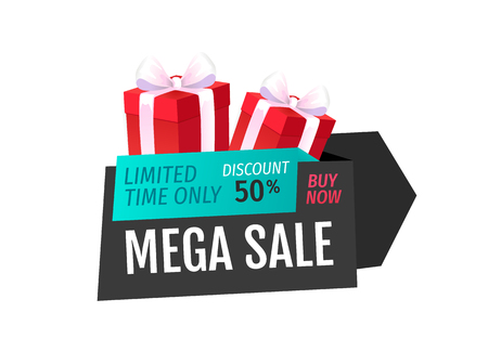 Mega sale, limited time only isolated present label vector. 50 percent lower, reduced cost, present with bow. Good bargain, deal of shop and customer Illustration
