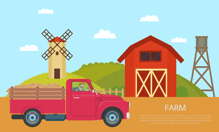 Farm car and barns of farm. Man transporting potato harvested vegetable by lorry, driving through windmill and warehouses. Farming poster text vector