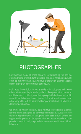 Photographer making shot of still life composition. Man with camera taking photo, teapot near fruits on table under spotlight vector poster text sample