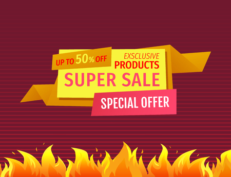 Exclusive products super sale special offer promo poster with burning flame, fire sparkles on banner vector price tag with discount isolated shopping emblem