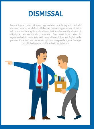 Dismissal of worker vector poster. Boss in suit and mustaches dismissing employee with box full of personal things.