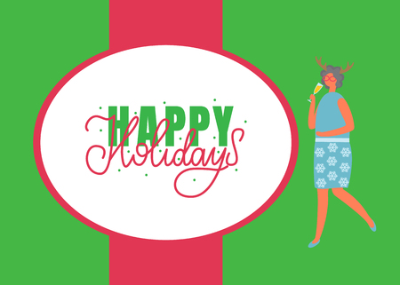 Happy holidays poster, woman in skirt with flowers and blouse, drinking elite champagne vector cartoon character. Female with deer horns accessory, vector