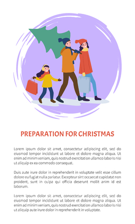 Preparation for Christmas winter holidays poster with text sample vector. Father carrying evergreen pine for home decor child and mother with packages Ilustracja
