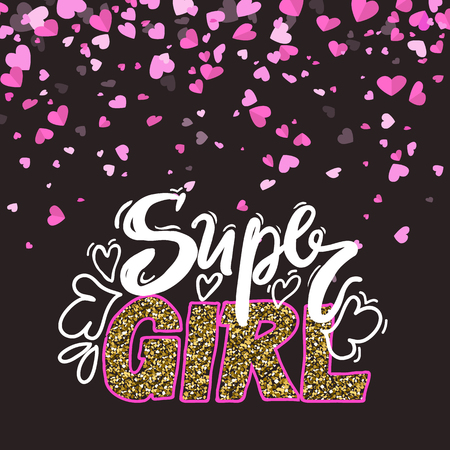 Super girl hand written lettering decorated by golden sparkles and hearts. Phrase drawing by chalk and adorned by glitterings. Valentine postcard vector Illustration