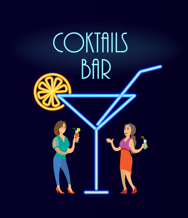 Cocktails bar, women in evening dress standing near big neon glass. Ladies speaking and drinking alcohol. Modern light design illumination vector Illustration