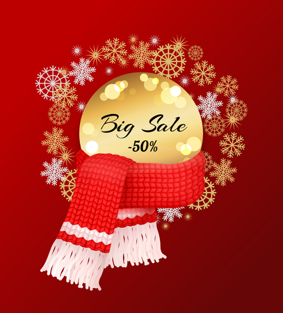 Big winter sale 50 percent off poster with snowflakes, knitted scarf with woolen threads on winter tag with info about discount. Warm neckerchiefs accessories Stock Vector - 125453295