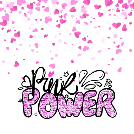 Pink power modern creative card, handwritten text, romantic calligraphic inscription. Word with outline decorated by sparkles, colorful phrase vector