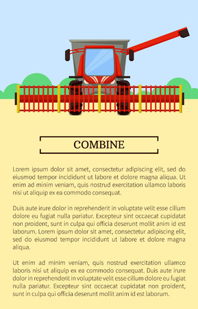 Combine agricultural machine working on field. Poster with text sample and harvesting vehicle on land with greenery. Farming combine-harvester vector