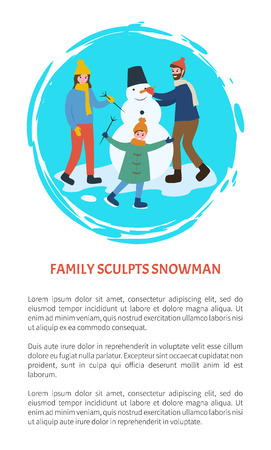Family sculpts snowman people having fun outdoors vector. Father and mother with child holding branch hand of character from snow, snowballs with nose