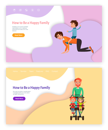 How to be happy family vector, father with kid riding on his back vector. Website with text sample, carriage for children, perambulator with boy and girl. Webpage template, landing page in flat style