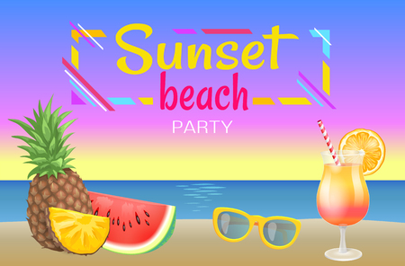 Sunset beach party vector banner sample. Cocktail in glass with straw and orange slice, sun glasses, pineapple and watermelon pieces, isolated on sea