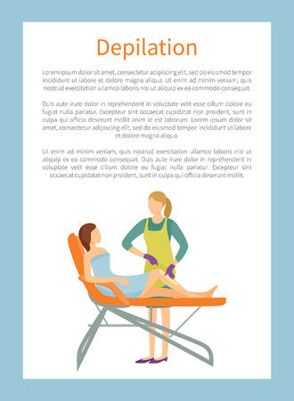 Depilation poster woman lying on chair and cosmetician making wax or sugaring epilation on legs.