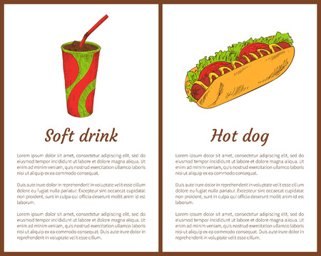 Soft drink and hot dog fast food posters set. Beverage in cup with straw, bun with sausage salad leaves. Tomatoes and mustard vector illustration