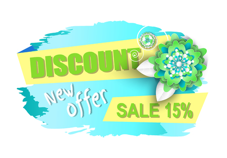 Big discount new offer sale 15 percent banner vector. Reduction of price, promotion of goods, deal with customers, spring cost off flowers decoration
