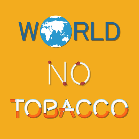 World no tobacco day poster with text made of cigarettes, globe symbol, cartography map. Vector promotion to stop smoking all over Earth isolated