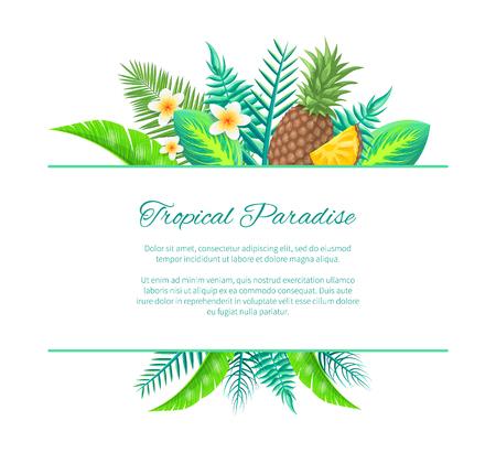 Bandera de verano paraíso tropical, muestra de cartel de vector. Piña entera y en rodajas y flor exótica en composición de hojas de palma, tarjeta de invitación.