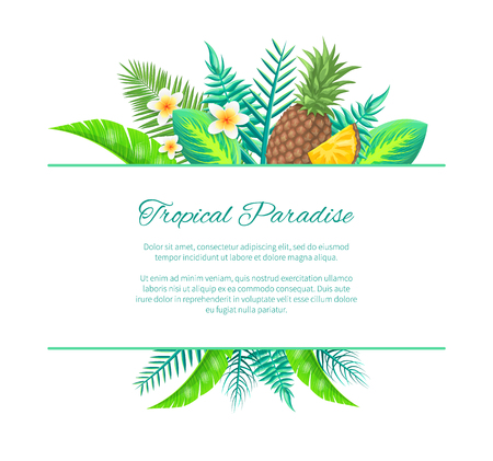 Tropical paradise summer banner, vector placard sample. Whole and sliced pineapple and exotic flower on palm leaves composition, invitation card.
