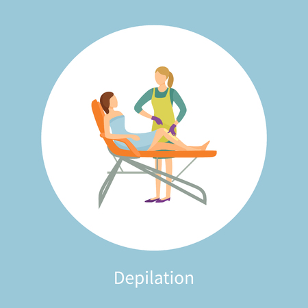 Depilation poster in circle isolated. Woman lying on chair and cosmetician making wax or sugaring epilation on legs. Procedure of removing unnecessary hair