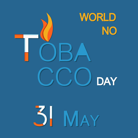 World no tabacco day 31th May poster with text made of cigarettes, burning fire, stop harmful habit concept. Refuse from nicotine addiction vector Illustration