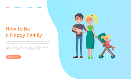 How to be happy family vector. Couple in love holding newborn child and daughter in perambulator, parents walking with children, woman and man relaxing. Website or webpage template, landing page flat Standard-Bild - 125018023