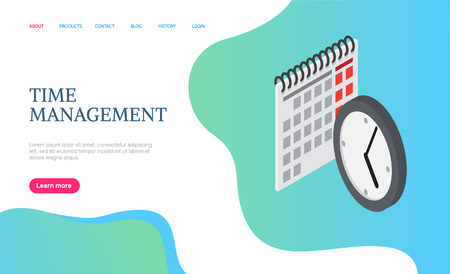 Time management web page decorated by 3D calendar and round clock on blue. Business app of completed plans on future, graphic and efficiency of work vector. Website template, landing page flat style Illustration