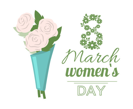 Womens international day, white bouquet of roses. Greeting card decorated by lading flowers, figure of green eight 8 March, spring festive, flavor vector
