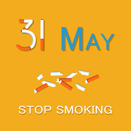 31 May stop smoking poster dedicated to World no tobacco day WNTD, broken cigarette, abstinence from nicotine consumption around globe vector illustration