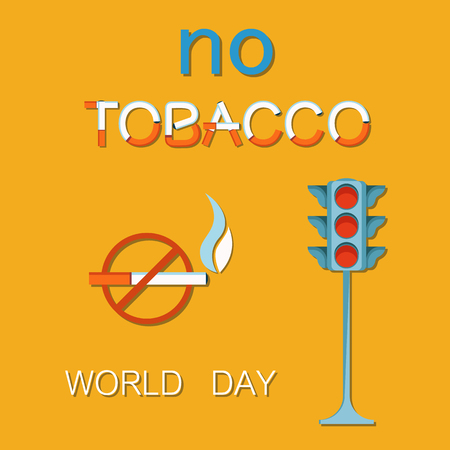 World no tobacco day 31th May poster with traffic light showing red color stop sign, prohibited crossed cigarette sign, refuse from smoking concept vector