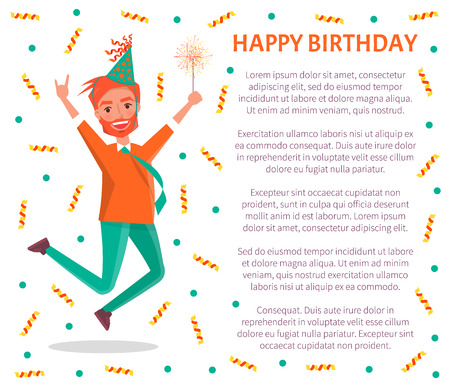 Happy birthday poster, redhead bearded man merrily jump on party. Male cartoon character in festive hat and sparkler leap of joy, vector tinsels and text sample