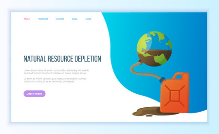 Natural resource depletion, pumping out in tank, exhaustion of planet, environmental problem. Earth resource and supply, global danger vector. Blue website or landing page flat style for Earth day