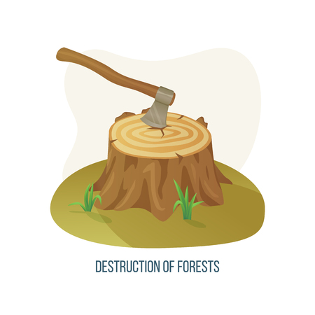 Destruction of forests vector, isolated ax with damaged tree, deforestation ecological problem on planet Earth meadow with stumps chopped flora poster. Concept for Earth day Çizim