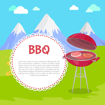 Oven with steaks on fresh air, mountains on background and text sample in round frame. Vector grilling machine with meat, pork on bone or beef sirloins