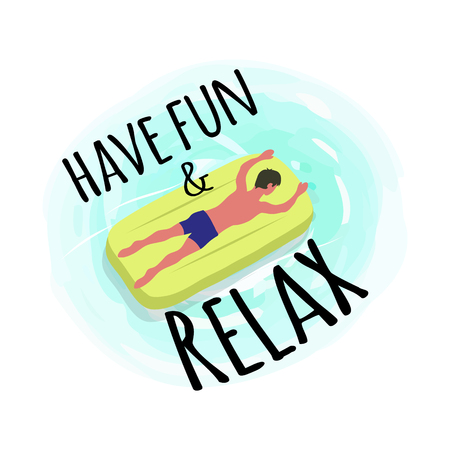 Have fun and relax poster, man suntanning on mattress isolated character on yellow float. Vector guy and inflatable means helping to swim in sea waters Illustration