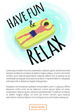Have fun and relax poster, man suntanning on mattress isolated character on yellow float. Vector guy and inflatable means helping to swim in sea waters Stock Illustratie