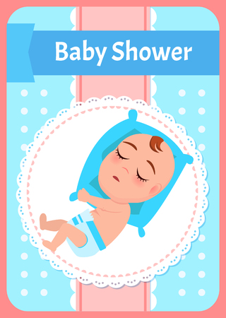 Baby shower poster, newborn lying on pillow and sleeping. Vector dormant child in diaper, cartoon boy or girl infant. Kid, 1 to 6 month toddler asleep Illustration