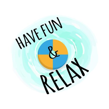 Have fun and relax label with lifebuoy or inflatable ring isolated. Rubber circle in sea waters. Vector marine safety equipment, round swimming symbol