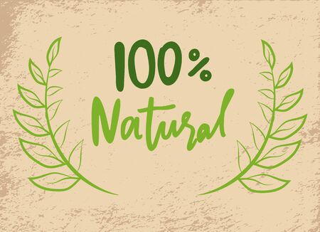 Natural product with 100 percent guarantee, lettering in frame on grunge background. Vector medicines, cosmetics, food and eco materials organic logo